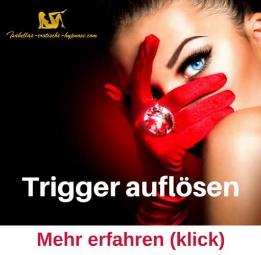 Thema Trigger in einer erotischen Hypnose