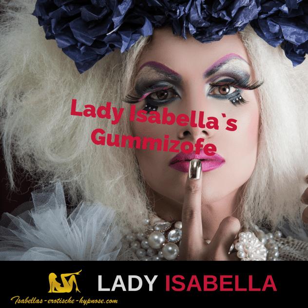 Mann zur Frau Erziehung: Lady Isabella`s Gummizofe erotische Hypnose Coverbild