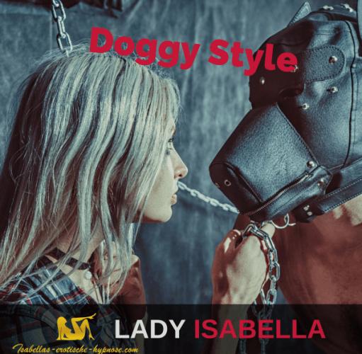 """Bild zu """"Doggy Style"""" - erotische Hypnose by Lady Isabella"""