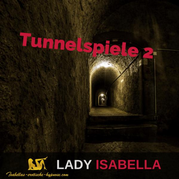 Tunnelspiele 2