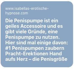 """Bild zu """"Die Penispumpe ist ein geiles Accessoire auch für eine erotische Hypnose"""""""