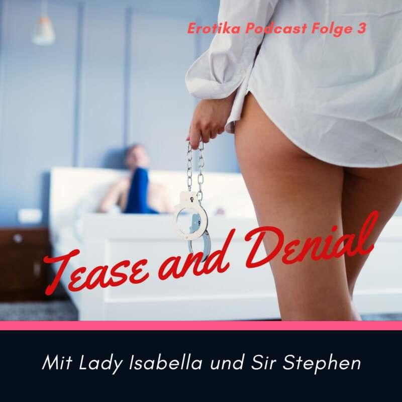 Bild zu Erotika Podcast Folge 3 Tease and Denial Frau hält Handschellen in der Hand und Mann liegt auf grossem Bett bereit für Sex