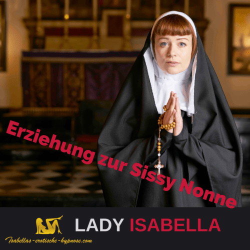 Erziehung zur Sissy Nonne Bild mit Nonne